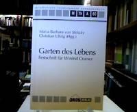 Garten des Lebens : Festschrift für Winfrid Cramer. Mit Beiträgen von Arnold Angenendt,...