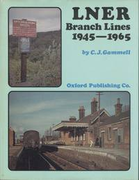 L. N. E. R. Branch Lines, 1945-65