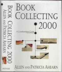 Book Collecting 2000: A Comprehensive Guide