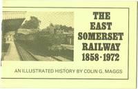 East Somerset Railway 1858-1972