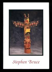 image of Stephen Bruce: An Exhibition of New Sculpture in the Kwakwaka'wakw Tradition
