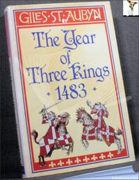 image of The Year of Three Kings: 1483
