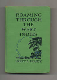 Roaming Through the West Indies  - 1st Edition/1st Printing