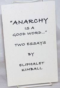 image of Anarchy is a Good Word...