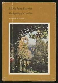 E. I. Du Pont, BotANISTE: THE BEGINNING OF A TRADITION