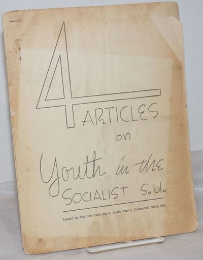 New York: New York State Youth Board, Communist Party USA, 1950. 5, 3, 2, 3p., 8.5x11 inches, staple...