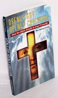 image of Openly Gay, Openly Christian: how the Bible really is Gay friendly