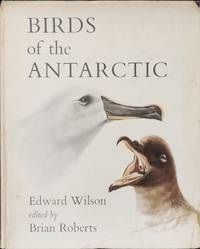 Edward Wilsons Birds of the Antarctic.