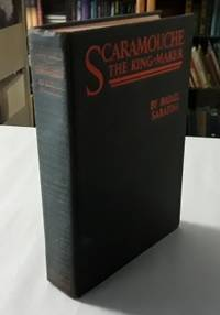 image of Scaramouche the King-Maker (First Edition) 1931