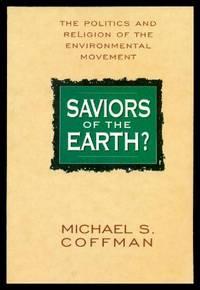 SAVIORS OF THE EARTH?