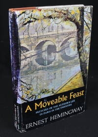 A Moveable Feast: Sketches of the Author's Life in Paris