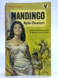 Mandingo by Kyle Onstott - Paperback - 1962 - from World of Rare Books and Biblio.com