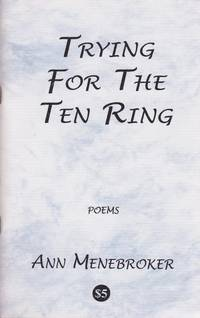 Trying for the Ten Ring: Poems