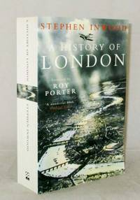 A History of London by  Stephen Inwood - Paperback - Revised and Updated Edition - 2000 - from Adelaide Booksellers (SKU: BIB261849)