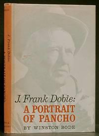 image of J. Frank Dobie: A Portrait of Pancho