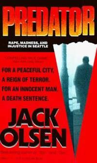Predator : Rape  Madness and Injustice in Seattle