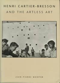 HENRI CARTIER-BRESSON AND THE ARTLESS ART