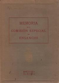 Memoria de la Comision Especial de Ensanche