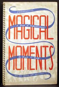 """""""Magical Moments"""": A Book of Entertainment"""