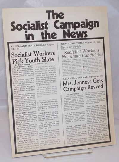 New York: Socialist Workers '72 Campaign Committee, 1971. Four panel brochure reprinting various new...