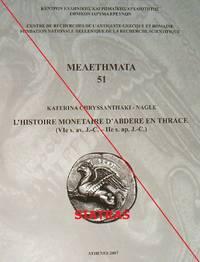 L'histoire monétaire d'Abdère en Thrace (VIe s. av. J.-C. - IIe s. ap. J.-C.)