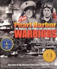 Pearl Harbor Warriors: The Bugler, The Pilot, The Friendship