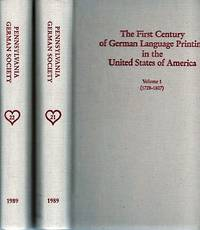 THE FIRST CENTURY OF GERMAN LANGUAGE PRINTING IN THE UNITED STATES OF AMERICA:  A Bibliography based on the Studies of Oswald Seidensticker and Wilbur H. Oda