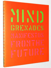 Mind Grenades: Manifestos from the Future