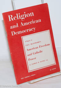 image of Religion and American Democracy: A Reply to Paul Blanshard's American Freedom and Catholic Power