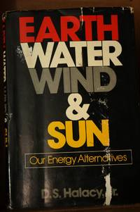 Earth, Water, Wind and Sun  The Energy Alternatives