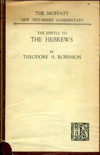 image of The Epistle to the Hebrews (Moffatt NT Commentaries)