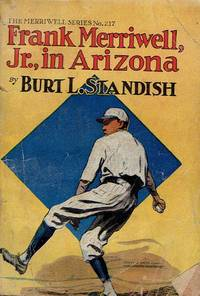 Frank Merriwell, Jr. in Arizona (Merriwell Series #217)
