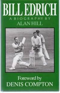 Bill Edrich : A Biography