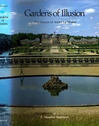 Gardens of Illusion: The Genius of Andre Le Nostre