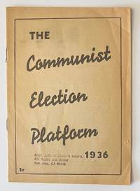 image of The Communist election platform, 1936 [Version printed for Illinois]
