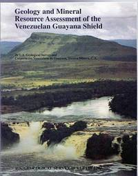Geology and Mineral resource Assessment of the Venezuelan Guayana Shield. by  C.A  TECNICA MINERA - First Edition - from Time Booksellers (SKU: 99627)
