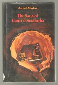 The Saga of Grittel Sundotha