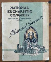 SOUVENIR OF THE NATIONAL EUCHARISTIC CONGRESS HELD IN MELBOURNE, DECEMBER  2-9, 1934