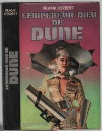 L'empereur dieu de Dune by Frank Herbert - 1983 - from philippe arnaiz and Biblio.com