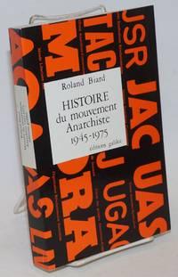 Histoire du movement Anarchiste en France 1945-1975