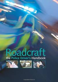 Roadcraft: the police driver's handbook by Mares, Penny