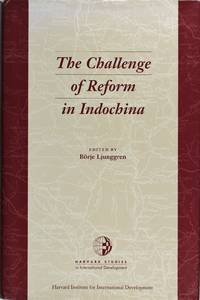 image of The Challenge of Reform In Indochina (Harvard Studies In International Development)