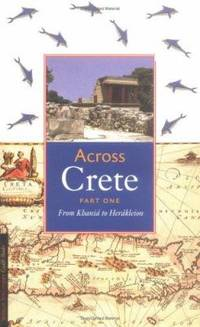 Across Crete: Part One: From Khani to Herkleion