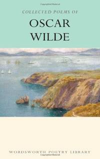 image of Collected Poems of Oscar Wilde (Wordsworth Poetry Library)