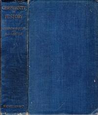 CHRISTIANITY IN HISTORY, a study of religious development