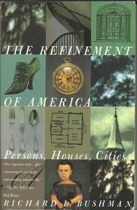 image of The Refinement of America - Persons, Houses, Cities