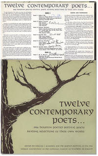 Twelve Contemporary Poets. . . 1966 Houston Poetry Festival Poets Reading Selections From Their Own Works.