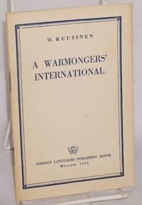 A warmongers' International