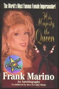 His Majesty, the Queen [The Frank Marino Story] [*SIGNED*]