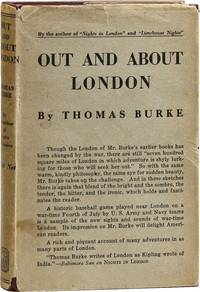 Out and About London by BURKE, Thomas - 1919